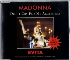 DON'T CRY FOR ME ARGENTINA (DANCE MIXES) - UK / EUROPE CD